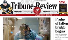 Tribune-Review Valley News Dispatch Edition